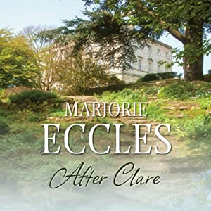 After Clare | [Marjorie Eccles]