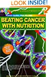 Beating Cancer with Nutrition (Fourth...