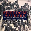 Freedom Walkers: The Story of the Montgomery Bus Boycott Audiobook by Russell Freedman Narrated by Bill Quinn