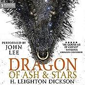 Dragon of Ash & Stars: The Autobiography of a Night Dragon | [H. Leighton Dickson]