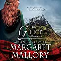 The Gift: A Highland Novella Audiobook by Margaret Mallory Narrated by Derek Perkins