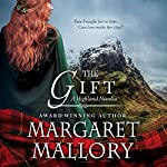 The Gift: A Highland Novella | Margaret Mallory