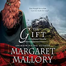 The Gift: A Highland Novella (       UNABRIDGED) by Margaret Mallory Narrated by Derek Perkins