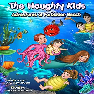 The Naughty Kids: Adventures at Forbidden Beach Audiobook
