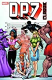 D.P. 7 Classic - Volume 1 (Graphic Novel Pb) (v. 1) (078512859X) by Gruenwald, Mark