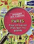 PARIS INTERDIT AUX PARENTS - POUR EN...