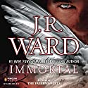 Immortal: Fallen Angels, Book 6 Audiobook by J.R. Ward Narrated by Eric Dove