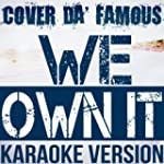 We Own It (Instrumental Karaoke) [Ori...