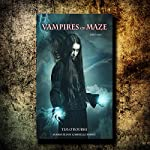Vampires of Maze (Part One): Beautiful Immortals Series Two, Book 1 | Tim O'Rourke