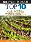 Top 10 California Wine Country (EYEWI…