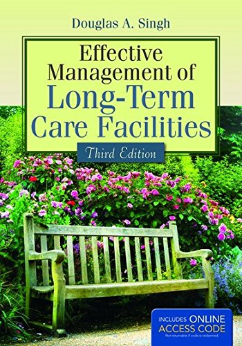 Effective Management Of Long-Term Care Facilities PDF