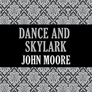 Dance and Skylark Audiobook