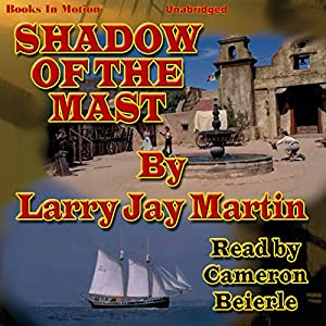 Shadow of the Mast Audiobook