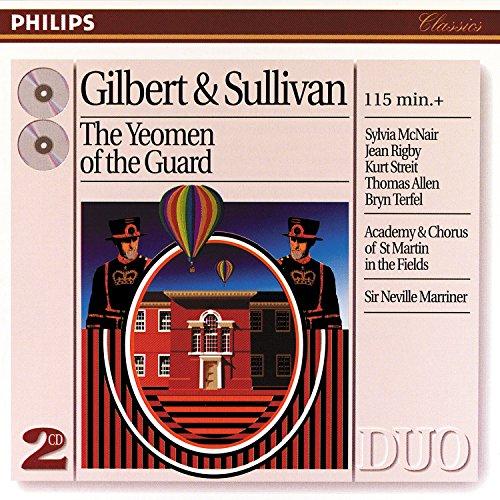Sullivan: The Yeomen of the Guard / Act 1 -