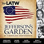 Jefferson's Garden | Timberlake Wertenbaker