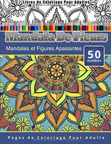 Coloriage Fleur Ms.Ebook Telecharger Livres De Coloriage Pour Adultes Mandala De