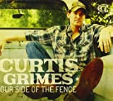 Our Side of the Fence Curtis Grimes