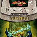 The Fate of Thorbardin: Dragonlance: Dwarf Home, Book 3 Audiobook by Douglas Niles Narrated by Ax Norman