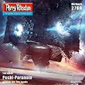 Posbi-Paranoia (Perry Rhodan 2760) | Leo Lukas