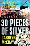 img - for 30 Pieces of Silver (The Betrayed Series) by McCray, Carolyn (9/18/2012) book / textbook / text book