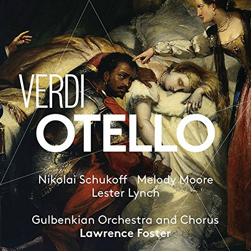 SACD : LESTER LYNCH - MELODY MOORE - GULBENKIAN ORCHESTRA AND CHOIR - NIKOLAI SCHUKOFF - Otello (Hybrid SACD, 2 Pack)