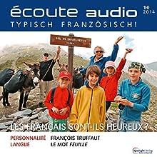Écoute audio - Les Français sont-ils heureux? 10/2014: Französisch lernen Audio - Sind die Franzosen glücklich? (       UNABRIDGED) by div. Narrated by div.