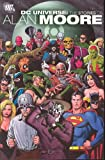img - for DC Universe The Stories Of Alan Moore (MR) book / textbook / text book