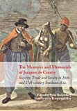 img - for The Memoirs and Memorials of Jacques de Coutre: Security, Trade and Society in 16th- and 17th-century Southeast Asia book / textbook / text book