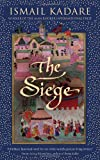 The Siege (0385666640) by Kadare, Ismail
