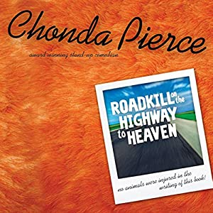 Roadkill on the Highway to Heaven Audiobook