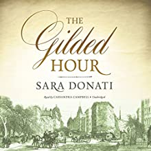 The Gilded Hour Audiobook by Sara Donati Narrated by Cassandra Campbell