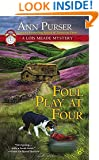 Foul Play at Four (Lois Meade Mystery)