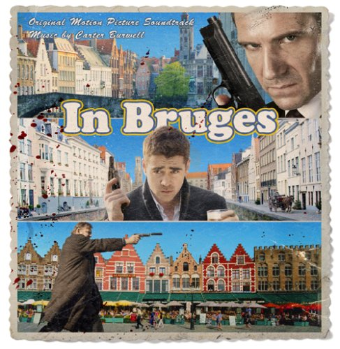 In Bruges [Original Motion Picture Soundtrack] by Carter Burwell