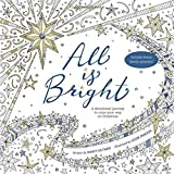 img - for All Is Bright: A Devotional Journey to Color Your Way to Christmas book / textbook / text book