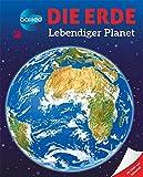 Galileo Wissen: Die Erde: Lebendiger Planet