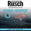 Search & Recovery: Anniversary Day Saga, Book 4 (Retrieval Artist Universe) Audiobook by Kristine Kathryn Rusch Narrated by Jay Snyder