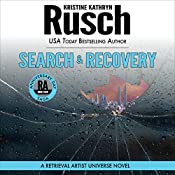 Search & Recovery: Anniversary Day Saga, Book 4 (Retrieval Artist Universe) | Kristine Kathryn Rusch