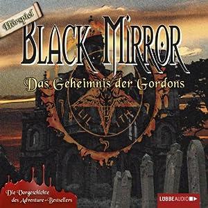Das Geheimnis der Gordons (Black Mirror) Hörspiel