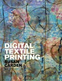 img - for Digital Textile Printing (Textiles That Changed the World) book / textbook / text book