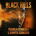 Black Hills Audiobook by Franklin Schneider, Jennifer Schneider Narrated by Carly Robins