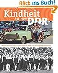 Kindheit in der DDR: Mit Sandmann, Fr...