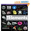 The Elements: A Visual Exploration of Every Atom in the Universe