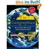 Geographica: Weltatlas mit Länderlexikon: Der große Weltatlas mit Länderlexikon