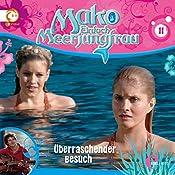 Überraschender Besuch (Mako - Einfach Meerjungfrau 11) | Thomas Karallus
