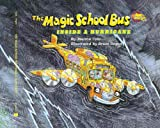 Joanna Cole The Magic School Bus Inside a Hurricane (Magic School Bus (Pb))