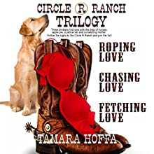 Circle R Ranch Trilogy Audiobook by Tamara Hoffa Narrated by Mack Peterson