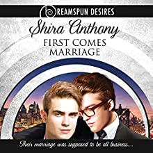 First Comes Marriage Audiobook by Shira Anthony Narrated by John Solo
