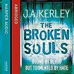 The Broken Souls | J. A. Kerley