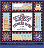img - for Quilt Block History of Pioneer Days book / textbook / text book