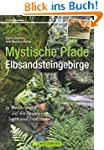 Mystische Pfade Elbsandsteingebirge:...